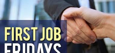 First Job fridays
